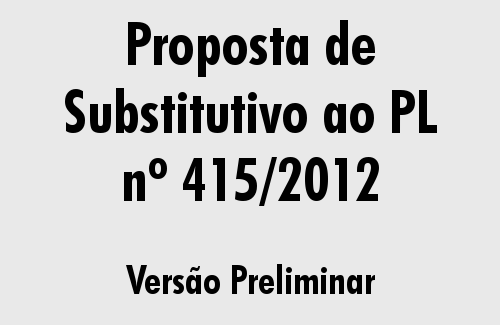 Proposta de Substitutivo ao PL